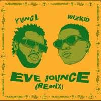 Bounce (Remix) - Wizkid
