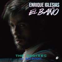 El Baño (Remix) - Enrique Iglesias feat. Bad Bunny & Natti Natasha]