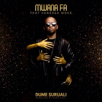 Dume Suruali - Mwana FA ft. Vanessa Mdee
