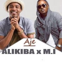 AJE (remix) by Alikiba Ft. M.I
