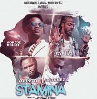 Stamina (International Remix) by Korede Bello Ft Gyptian, Young D & Dj Tunez