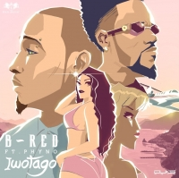 Iwotago - B-Red ft. Phyno
