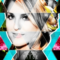 The Best Part (Interlude) - Meghan Trainor