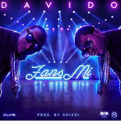 Fans Mi - Davido Ft. Meek MIll