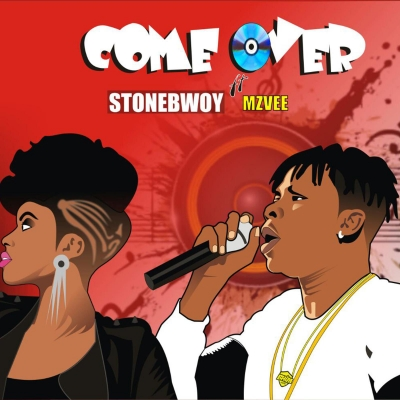 Come Over - StoneBwoy Ft. MzVee