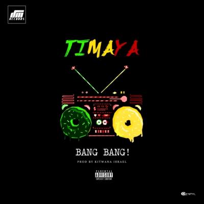 Bang Bang - Timaya