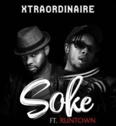 Soke - Runtown Ft Xtraordinaire