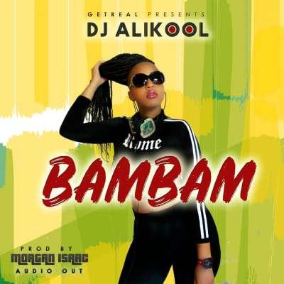Bam Bam - Dj Alikool