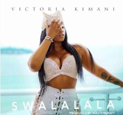 Swalalala  - Victoria Kimani
