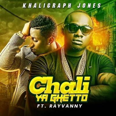 Chali Ya Ghetto  - Khaligraph Jones, Rayvanny