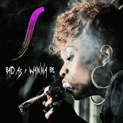 Bad As I Wanna Be  - Stella Mwangi