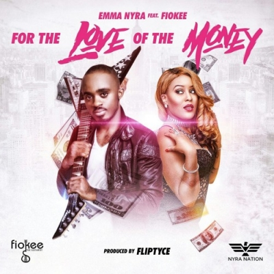 For The Love Of The Money (remix) Ft. Fiokee - Emma Nyra