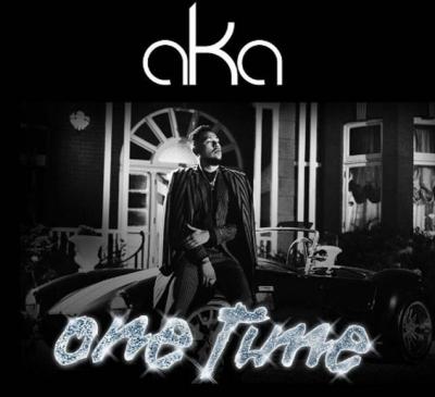 One Time - AKA