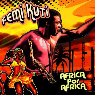 Africa For Africa - Femi Kuti