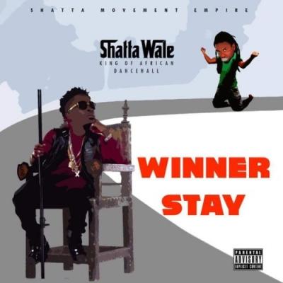 Winner Stay - Shatta Wale
