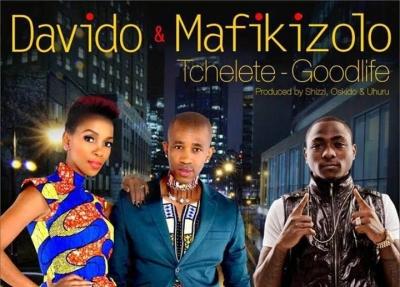 Tchelete (Good Life) - Davido Ft. Mafikizolo