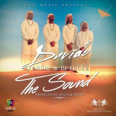 The Sound - Davido Ft. Uhuru & DJ Buckz