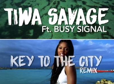 Keys To The City (Remix) - Tiwa Savage Ft. Busy Signal