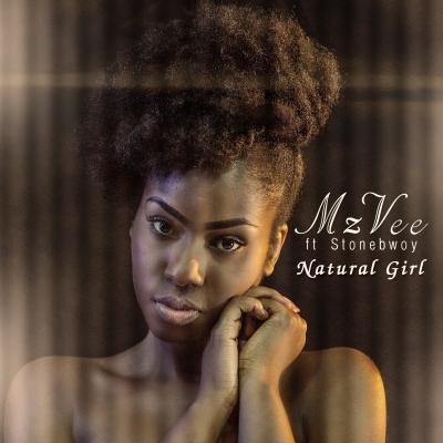 Natural Girl - MzVee Ft Stonebwoy