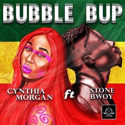 Bubble Bup - Cynthia Morgan Ft. Stoneboy