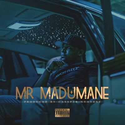 Mr Madumane (Big $pendah) - Cassper Nyovest