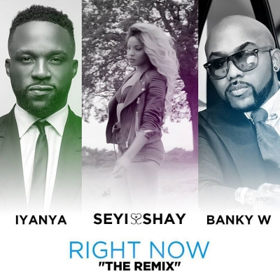 Right Now (remix) - Seyi Shay Ft  Banky W & Iyanya : Free