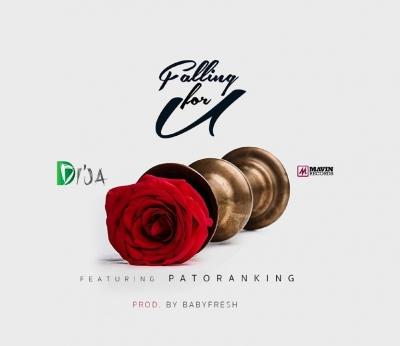Falling For You - Di'Ja Ft. Patoranking