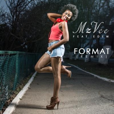 Format (remix)  - MzVee Ft. Edem