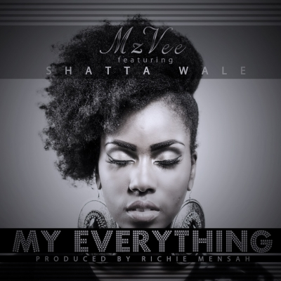 My Everything - MzVee Ft Shatta Wale