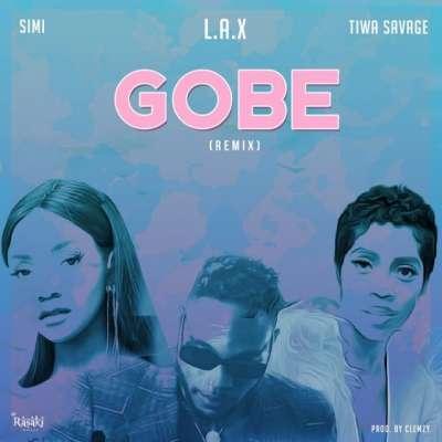 Gobe (Remix) Ft. Simi & Tiwa Savage - L.A.X