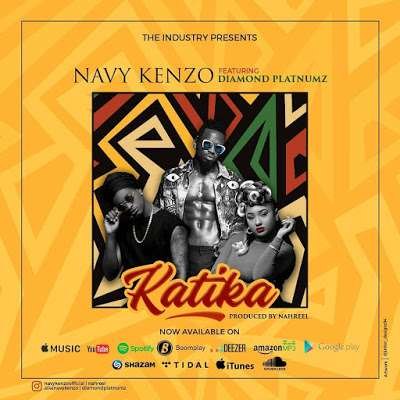 Katika - Navy Kenzo Feat. Diamond Platnumz