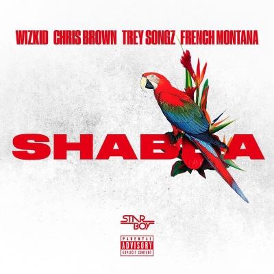 Shabba - Wizkid Ft  Chris Brown, Trey Songz & French Montana