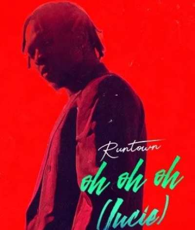 Oh Oh Oh - Runtown