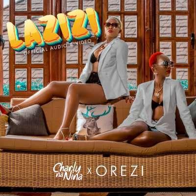 Lazizi - Charly Na Nina Ft Orezi