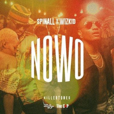 Nowo - Wizkid & DJ Spinall : Free MP3 Download | Free Ziki