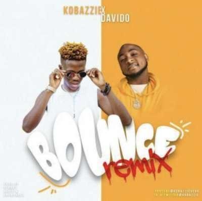 Bounce (Remix) - Kobazzie Ft. Davido