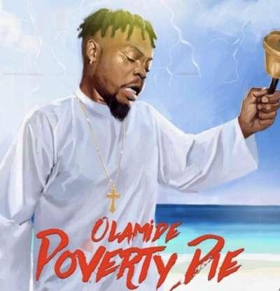 Poverty Die - Olamide