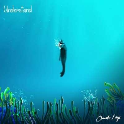 Understand - Omah Lay