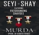 Murda by Seyi Shay ft. Patoranking, Shaydee