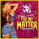 For My Matter by Emma Nyra