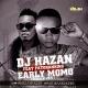 Early MoMo (Morning) by DJ Hazan ft. Patoranking